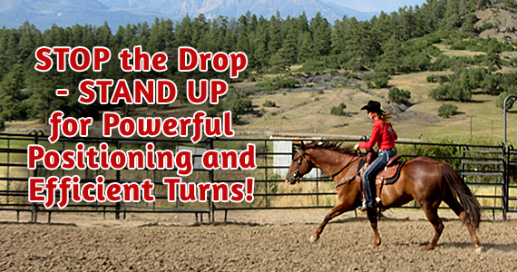 STOP the Drop - STAND UP for Powerful Positioning and Efficient Turns!