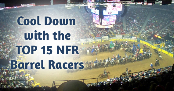 2012 Cool Down with the Top 15 WNFR Barrel Racers
