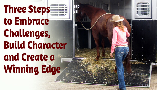 Lessons from the Road: Three Steps to Embrace Challenges, Build Character and Create a Winning Edge