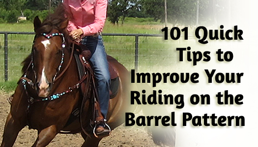 Quick-Fix Tricks to Improve Your Riding on the Barrel Pattern