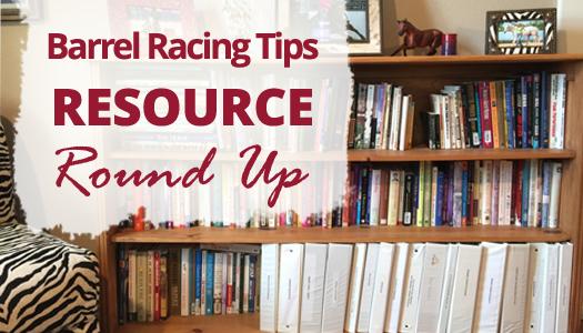 Barrel Racing Tips Printable Resource Round Up