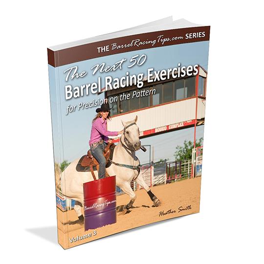 The Next 50 Barrel Racing Exercises