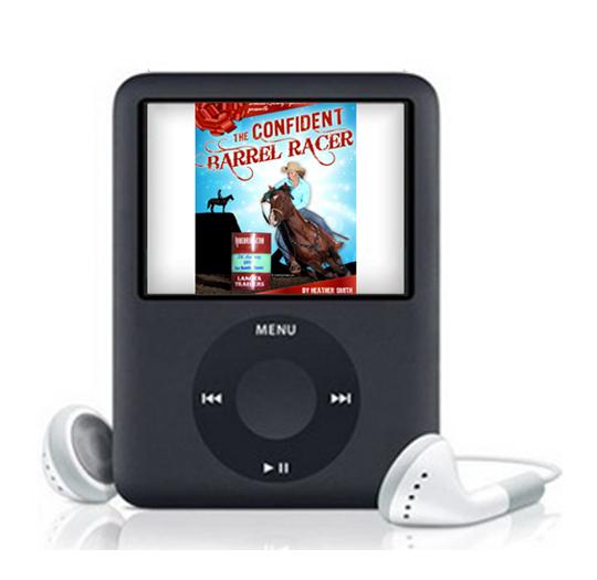 Audio Version of 'The Confident Barrel Racer' Book