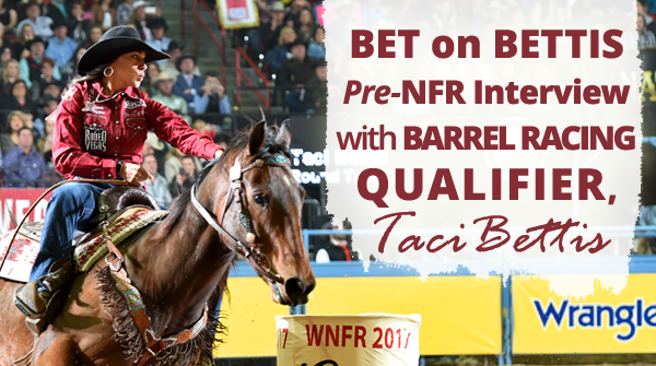 2018 NFR Barrel Racer Taci Bettis
